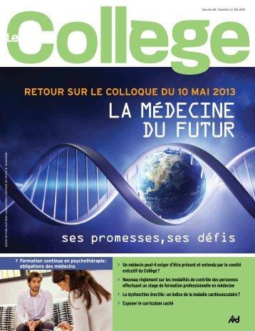 Revue Le Collège, été 2013 - Collège des médecins du Québec
