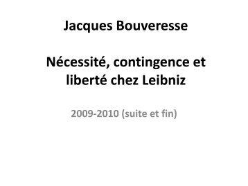 Jacques Bouveresse Nécessité, contingence et liberté chez Leibniz