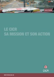 Le CICR sa mission et son action - ICRC