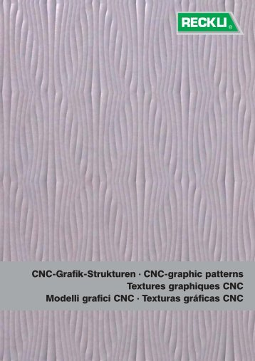 Texturas gráficas CNC - RECKLI GmbH: Home