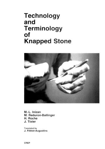 Technology and Terminology of Knapped Stone - IRIT