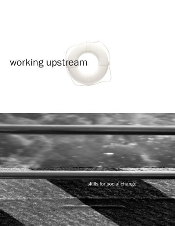 working upstream binder - Berkeley Media Studies Group