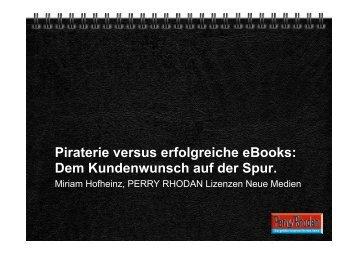 Piraterie versus erfolgreiche eBooks: Dem Kundenwunsch auf der ...