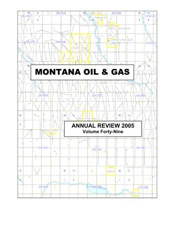 2005 Annual Review - Montana Board of Oil and Gas