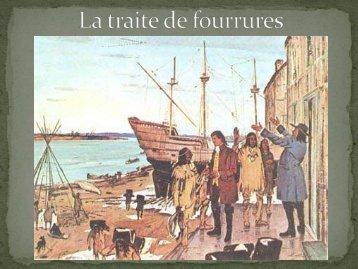 La traite de fourrures