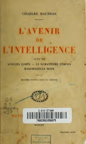 L'avenir de l'intelligence ; suivi de Auguste Comte ; Le romantisme ...