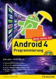 Jetzt lerne ich Android 4-Programmierung - Markt und Technik