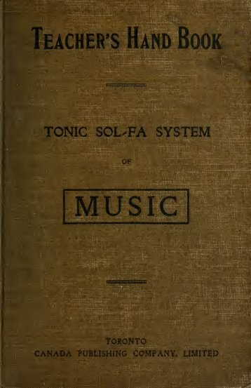 The teacher's handbook of the tonic sol-fa system : a guide to the ...