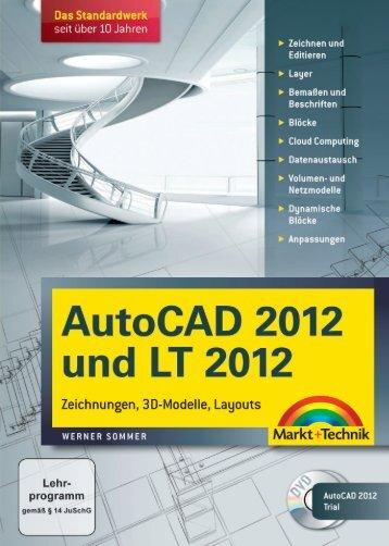 AutoCAD 2012 und LT 2012 - Markt und Technik