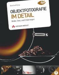 Objektfotografie im Detail  - *ISBN ... - Addison-Wesley
