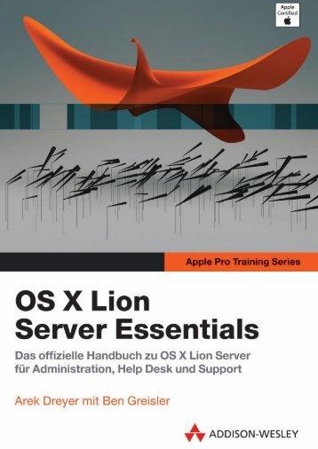 OS X Lion Server Essentials - Apple Pro Training ... - Addison-Wesley