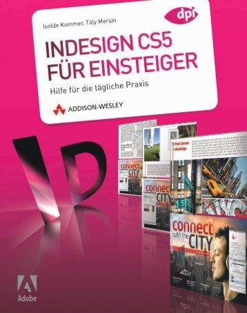 InDesign CS5 für Einsteiger  - *ISBN 978 ... - Die Onleihe