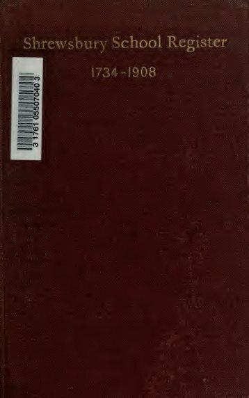 Shrewsbury School register, 1734-1908 - Index of