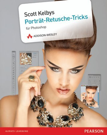 Scott Kelbys Porträt-Retusche-Tricks - *ISBN 978 ... - Addison-Wesley