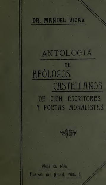 Antologia de apologos castellanos de cien escritores y poetas ...