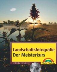 Landschaftsfotografie - Der Meisterkurs - *ISBN 978-3-8272-4444-4 ...