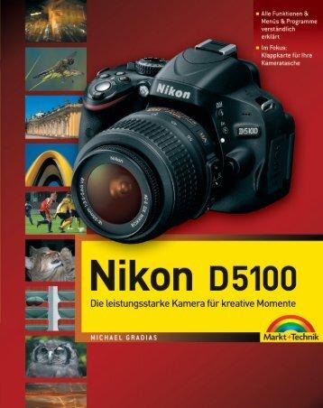 Nikon D5100 - Markt und Technik