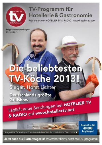 HOTEL TV PROGRAMM Juli 2013 - Die beliebtesten TV-Köche
