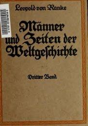 Männer und Zeiten der Weltgeschichte : eine Auswahl aus den ...