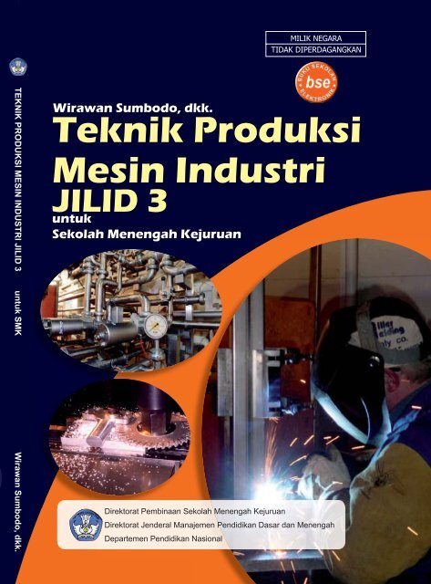 Teknik Produksi Mesin Industri(Jilid 3).edt.indd