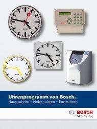 Uhrenprogramm von Bosch. - Bosch Sicherheitssysteme GmbH