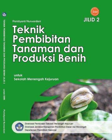 teknik pembibitan tanaman dan produksi benih jilid 2 smk