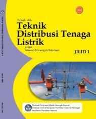 teknik distribusi tenaga listrik jilid 1 smk - Bursa Open Source