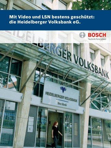 die Heidelberger Volksbank eG. - Bosch Sicherheitssysteme GmbH