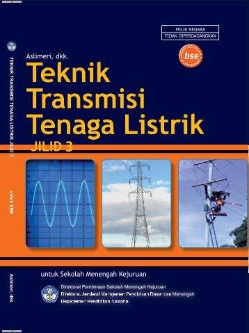Teknik Transmisi Tenaga Listrik(Jilid3).Edt.indd