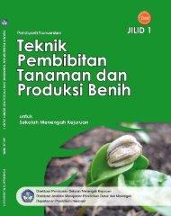 teknik pembibitan tanaman dan produksi benih jilid 1 smk