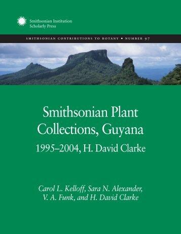Smithsonian Plant Collections, Guyana: 1995–2004, H. David Clarke