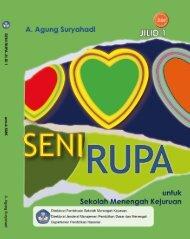 SENI RUPA Menjadi Sensitif, Kreatif, Apresiatif dan Produktif JILID 1