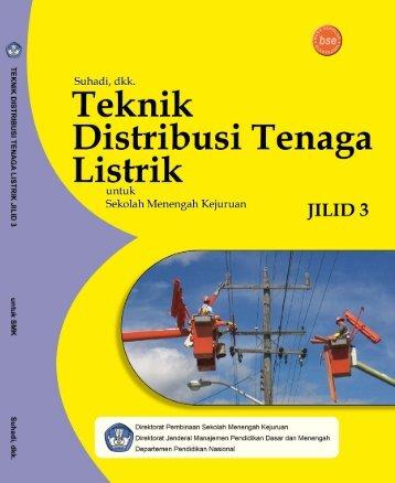 teknik distribusi tenaga listrik jilid 3 smk
