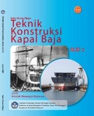 teknik konstruksi kapal baja jilid 1 smk - Bursa Open Source