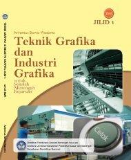 teknik grafika dan industri grafika jilid 1 smk - UNS