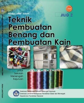 teknik pembuatan benang dan pembuatan kain jilid 2 smk