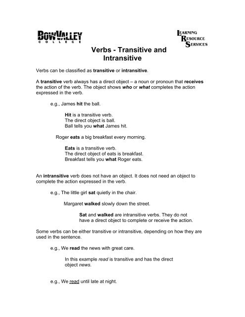 All Transitive And Intransitive Verbs Worksheets Unique Temperature further Quiz   Worksheet   Transitive vs  Intransitive Verbs   Study furthermore  furthermore  moreover  moreover  likewise Transitive and Intransitive Verbs   ppt video online download together with What are transitive and intransitive verbs    Transitive and moreover 14 Best Verbs images in 2013   Intransitive verb  Teaching grammar moreover Transitive And Intransitive Verbs Worksheet Appositive Phrase moreover Transitive and Intransitive Verbs Worksheet   All Kids  work moreover verbs worksheets for grade 5 likewise Got Verb Phrases Worksheet Post Helping Verbs Exercises Grade 6 additionally  likewise Transitive and Intransitive Verbs  Grammar Practice Page   Printable further Verbs   Transitive and Intransitive   Bow Valley College. on transitive and intransitive verbs worksheet
