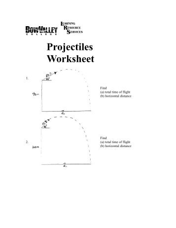 Projectiles Worksheet - Bow Valley College