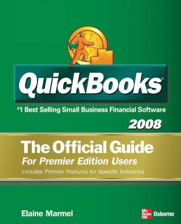 QuickBooks Premier 2008 Official Guide - McGraw-Hill Professional
