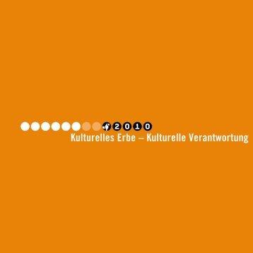 Kulturelles Erbe – Kulturelle Verantwortung - Braunschweig 2010