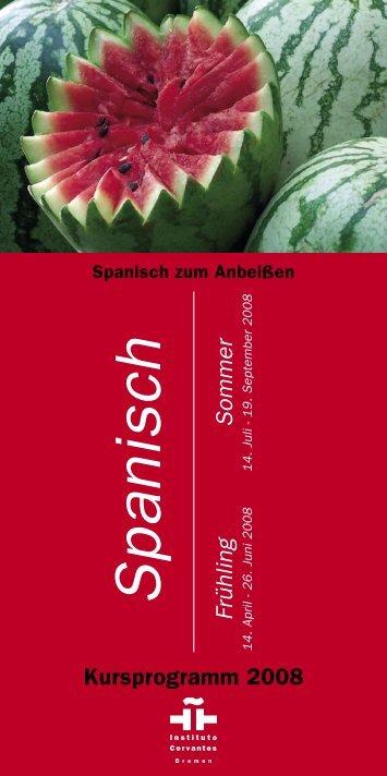 RZ Kursprogramm Frü/Som 2008.indd - Instituto Cervantes Bremen