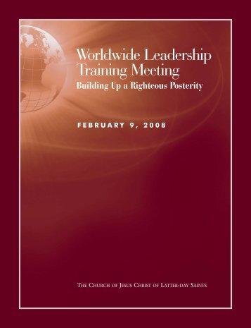 Worldwide Leadership Training Meeting - Broadcasts - The Church ...