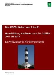Das Kbzst.gallen von A bis Z Ein Wegweiser für ... - KBZSG