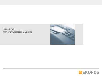 Telekommunikation und Internet - Skopos