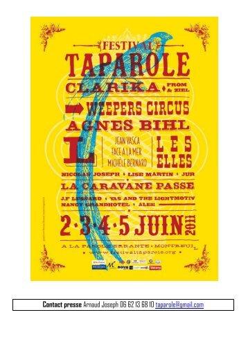 Contact presse Arnaud Joseph 06 62 13 68 10 taparole@gmail.com