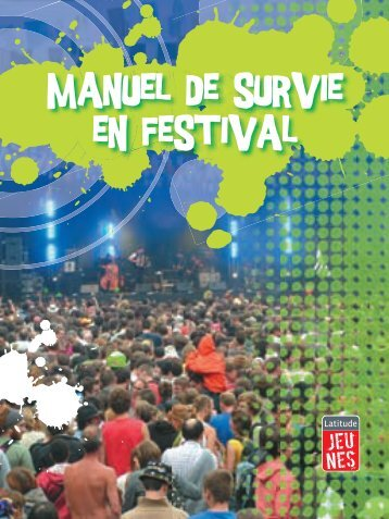 `manuel de survie en festival - Ifeelgood.be