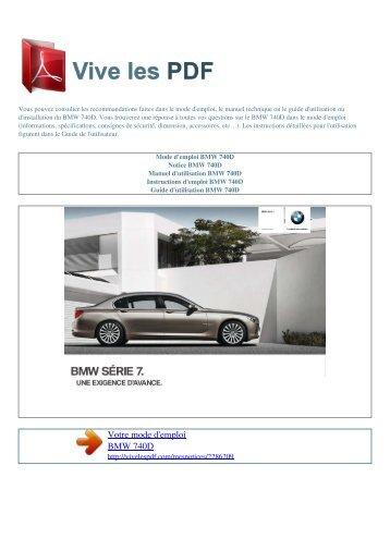 Manuel d'utilisation BMW 740D - VIVE LES PDF