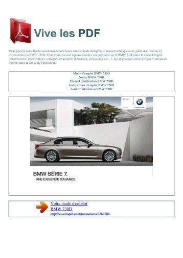 Manuel d'utilisation BMW 730D - VIVE LES PDF