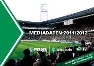 MEDIADAtEn 2011/2012 - Werder Bremen