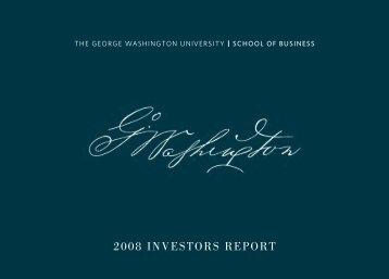 2008 INVESTORS REPORT - School of Business - The George ...